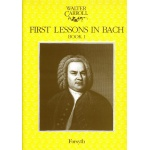 Carroll - First Lessons in Bach Deel 1