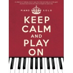 Keep Calm and Play On Piano Solo