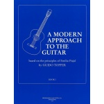 Topper - Modern Approach to the Guitar Deel 1 (Based on the Principles of Emilio Pujol)
