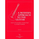 Modern Approach to the Guitar Deel 3 (Based on the Principles of Emilio Pujol)
