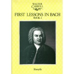 Carroll - First Lessons in Bach Deel 2